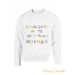SEXUALIZARTE NO TE HACE...