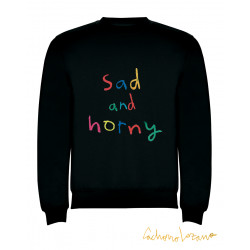 SAD AND HORNY BLACK SWEATSHIRT
