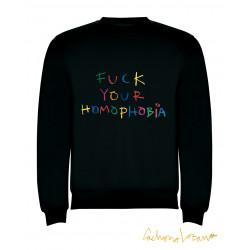 FUCK YOUR HOMOPHOBIA...