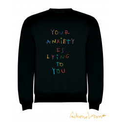 YOUR ANXIETY IS LYING TO...