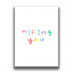 PRINT MISSING YOU