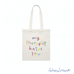 MY THERAPIST HATES YOU TOTE...
