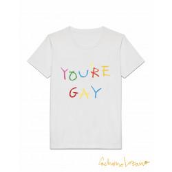 YOU'RE GAY WHITE TSHIRT