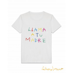 LLAMA A TU MADRE WHITE SHIRT