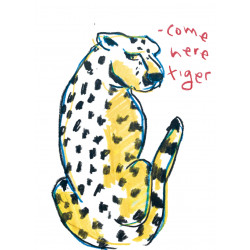 COME HERE TIGER (VENDIDO)